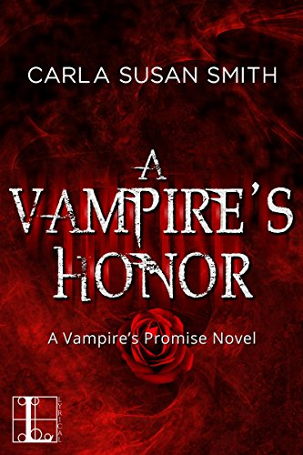 A Vampire's Honor (Vampire's Promise) by [Smith, Carla Susan]