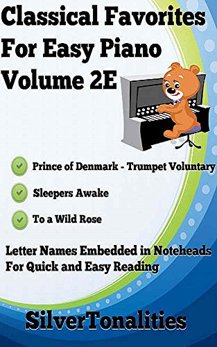 Classical Favorites for Easy Piano Volume 2E (English Edition) -