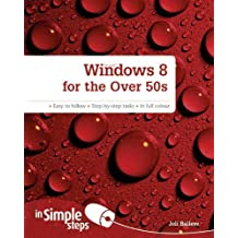 Windows 8 for the Over 50s in Simple Steps by Joli Ballew (2012-12-14)