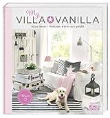 My Villa Vanilla: Wohnen, wie es mir gefällt