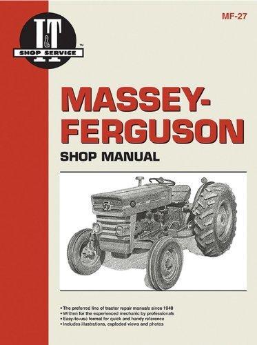 Ferguson Shop Manual (Massey Ferguson Shop Manual Models Mf135 Mf150 & Mf165 (I & T Shop Service) by Penton (1992-06-01))