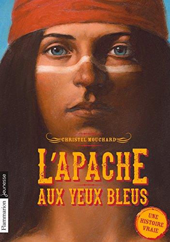 LApache aux yeux bleus