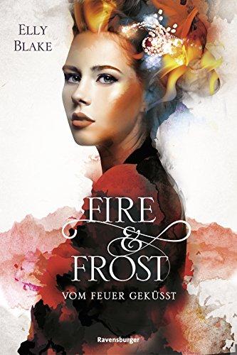 Mystery Kindle Fire Bücher (Fire & Frost, Band 2: Vom Feuer geküsst)