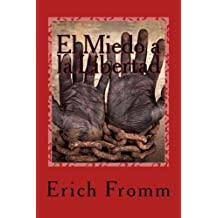 El Miedo a la Libertad (Spanish Edition) by Erich Fromm (2015-08-13)