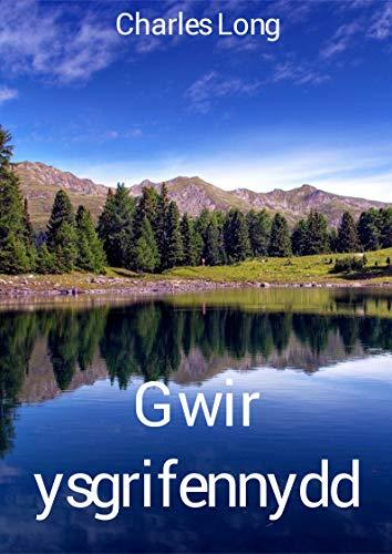 Gwir ysgrifennydd (Welsh Edition) por Charles  Long