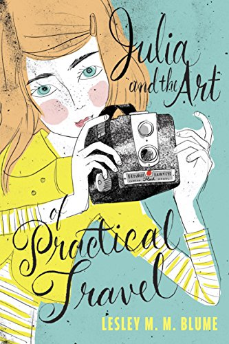 Julia and the Art of Practical Travel (English Edition) (1960 Kind Blume)