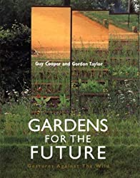 Gardens for the Future: Gestures Against the Wild by Guy Cooper (2000-05-04)