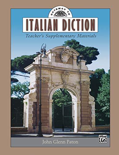 Gateway to Italian Diction: Teacher's Supplementary Materials (Gateway Series)