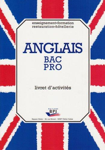 ANGLAIS BAC PRO. Livret d'activités
