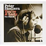 You're a Lady: The Best of Peter Skellern