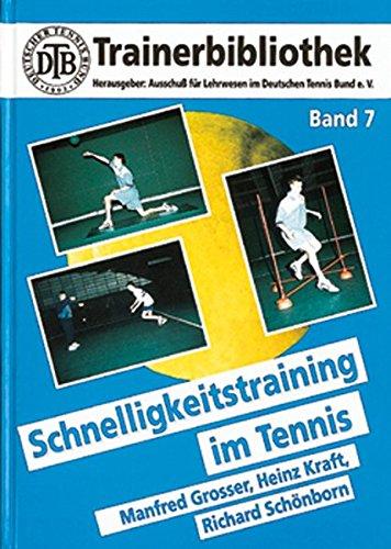 Schnelligkeitstraining im Tennis (DTB-Trainerbibliothek)
