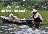 Vietnam Du Nord Au Sud 2018: Voyage Du Nord Au Sud Du Vietnam...