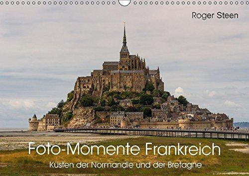 Küsten der Normandie und der Bretagne (Wandkalender 2018 DIN A3 quer): Der Mont-Saint-Michel am Tor zur Bretagne, Steilküsten und schroffe Felsen ... Orte) [Kalender] [Apr 13, 2017] Steen, Roger (Normandie-caps)