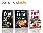 The Ketogenic Diet: 3 in 1 Box Set In...