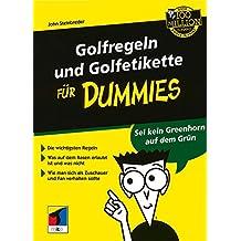Golfregeln und Golfetikette für Dummies (F?r Dummies)