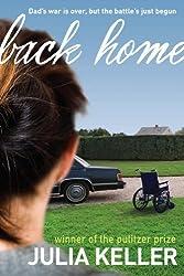 Back Home by Julia Keller (2009-09-08)