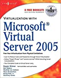 [(Virtualization with Microsoft Virtual Server 2005)] [By (author) Andy Jones ] published on (December, 2006)