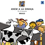 Anem a La Granja / Anem to the Farm (Els Tinatons)