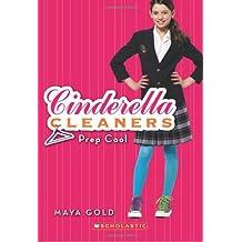 Cinderella Cleaners #2: Prep Cool