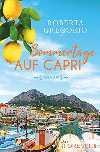 Sommertage auf Capri: Roman - Kleine Capri-sandalen
