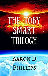 The Toby Smart Trilogy