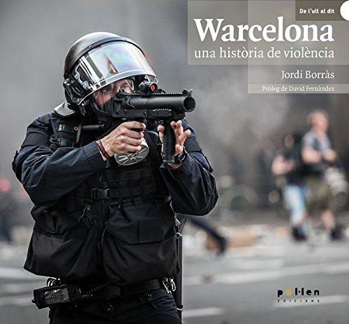 Warcelona, una història de violència (De l'ull al dit)