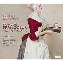 François Francoeur : Sonates pour violon. Ensemble Daimonion.