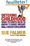 Detoxing Childhood: What Parents Need...