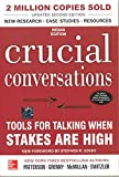 Crucial Conversations Tools for Talking When Stakes Are High, Second Edition - Kerry Patterson
