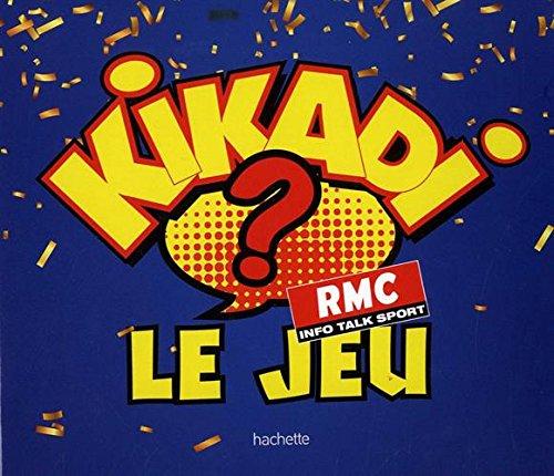 Kikadi, le jeu par Equipe du KiKaDi