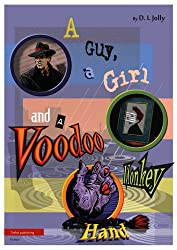 A Guy, a Girl and a Voodoo Monkey Hand