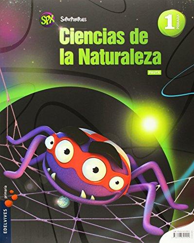 Ciencias de la Naturaleza 1º Primaria (Pauta)+Ventanas al mundo (Superpixépolis) - 9788426392992