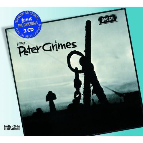 """Britten: Peter Grimes, Op.33 / Act 2 - """"This Unrelenting Work"""""""