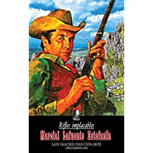 Rifles implacables (Colección Oeste) (Spanish Edition)