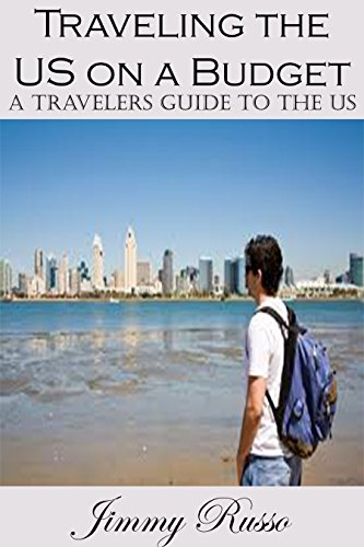 traveling-the-us-on-a-budget-a-travelers-guide-to-the-us-english-edition