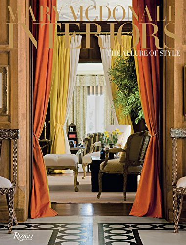 Mary McDonald: Interiors: The Allure of Style por Mary McDonald