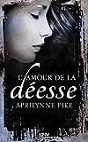 Le baiser de la déesse - tome 2 : L'amour de la déesse (Pocket Jeunesse) (French Edition)