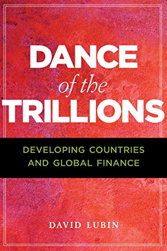 Dance of the Trillions: Developing Countries and Global Finance (The Chatham House Insights) - Free-flow-dance