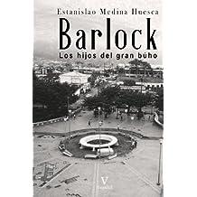 Barlock: Los hijos del gran búho: Volume 1