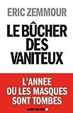 Le Bûcher des vaniteux (ESSAIS DOC.) (French Edition)