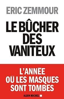 Le Bûcher des vaniteux (A.M. HORS COLL)