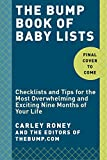 The Bump Book of Lists for Pregnancy and Baby: Checklists and Tips for a Very Special Nine Months