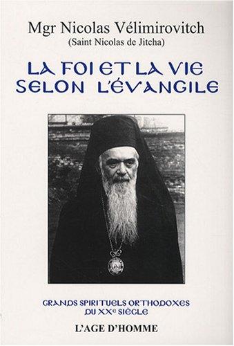 La foi et la vie selon l'Evangile