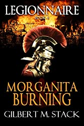 Morganita Burning (Legionnaire Book 6)