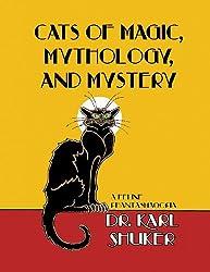 Cats of Magic, Mythology and Mystery