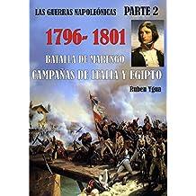 1796-1801- CAMPAÑAS DE ITALIA Y EGIPTO: Batalla de MARENGO (LAS GUERRAS NAPOLEÓNICAS nº 2)