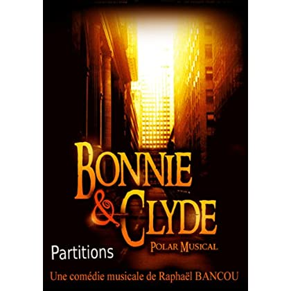 Bonnie and Clyde, polar musical, partitions