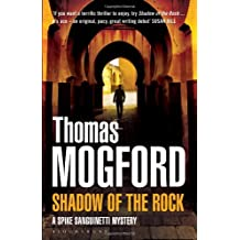 Shadow of the Rock (Spike Sanguinetti 1) by Thomas Mogford (2013-04-11)