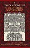 Performer's Guide to Seventeenth-Century Music (Publications of the Early Music Institute)