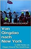 Von Qingdao nach New York: 12 000 Meilen im Clipper Round The World Race
